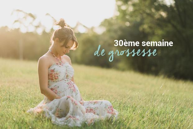 30ème-semaine-de-grossesse