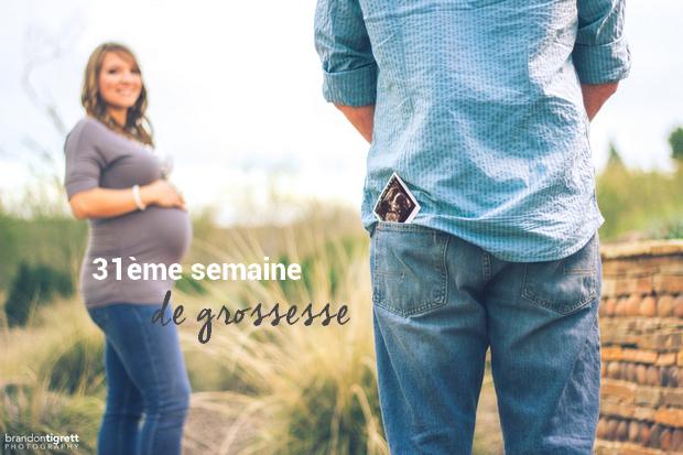31ème-semaine-de-grossesse