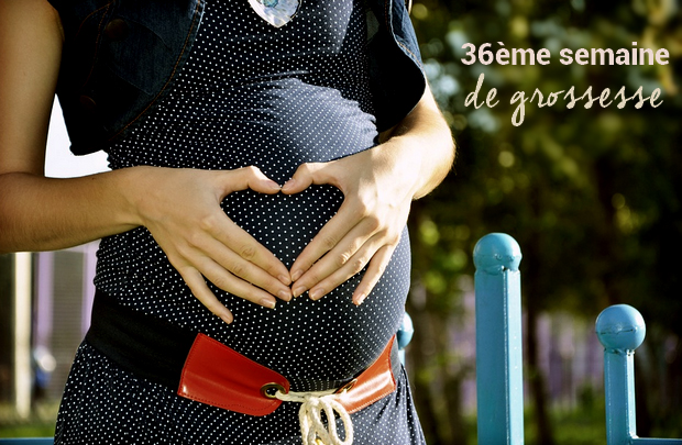 36ème-semaine-de-grossesse