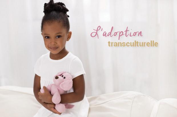 Comment élever un enfant issu d'une adoption transculturelle ?